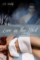 Love in the Mist, an Ebook by S. Free Kindle Books, Free Ebooks, Book 1, This Book, Her World, Happy Endings, Book Quotes, Short Stories, Mists