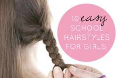Getting the family ready for school is a daily challenge, especially when it involves playing hair stylist each morning. We've chosen 10 fast, cute and…