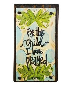 Look what I found on #zulily! Blue 'For This Child I Have Prayed' Block Sign #zulilyfinds
