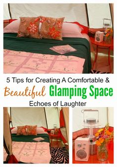 5 Tips For Creating A Comfortable & Beautiful Glamping Space