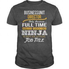 Awesome Tee For Business Unit Director T Shirts, Hoodie Sweatshirts