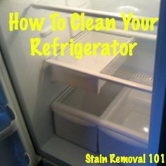 Refrigerator Cleaning Refrigerator: Tips, Tricks And How To's Organize Your Refrigerator {best storage containers 30 Space Saving Ideas and Smart Kitchen Deep Cleaning Tips, House Cleaning Tips, Diy Cleaning Products, Cleaning Solutions, Spring Cleaning, Cleaning Hacks, Green Cleaning, Cleaning Supplies, Clean Refrigerator