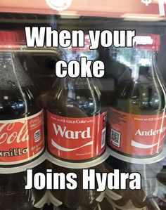 Come on Hydra! Couldn't even leave Coke out of the equation? Avengers Memes, Marvel Jokes, Marvel Funny, Marvel Dc Comics, Marvel Avengers, Shield Cast, Grant Ward, Hail Hydra, Marvels Agents Of Shield