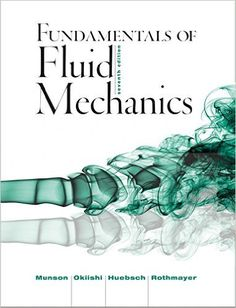 Download PDF of Fundamentals of Fluid Mechanics 7th Edition by Bruce R. Munson