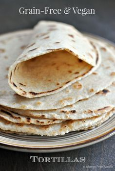 Grain-Free  Vegan Tortillas
