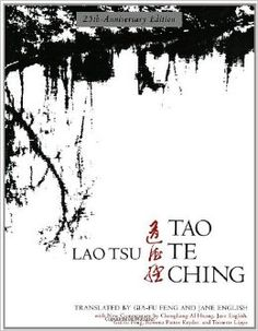 Here is the cover of the Qia-Fu Feng/Jane English edition, with the original (unattributed) calligraphy I posted a bit earlier.