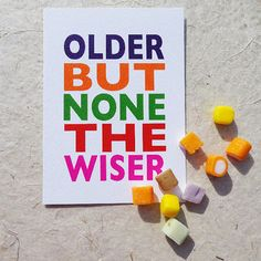 Birthday card, older but none the wiser, this colourful & cheeky card is…