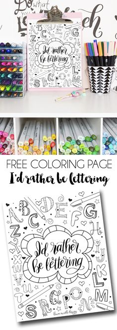 I'd Rather Be Lettering Free Coloring Page. A fun little hand-illustrated coloring page for my fellow hand-lettering addicts! Printable Adult Coloring Pages, Free Coloring Pages, Coloring Sheets, Coloring Books, Printable Designs, Free Printables, Scrapbooking, Hand Illustration, Dawn Nicole
