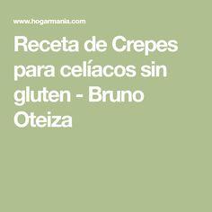 Receta de Crepes para celíacos sin gluten - Bruno Oteiza