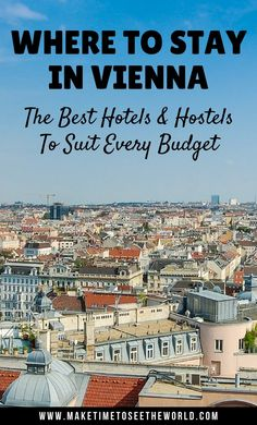 Where to Stay in Vienna: The Best Hotels and Hostels to suit every budget. Let us help you find the perfect place to stay for your city break in Vienna Europe Travel Tips, Travel Advice, Travel Guides, Travel Destinations, Budget Travel, Visit Austria, Austria Travel, European Destination, European Travel
