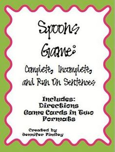 ~~Revamped Spoons Game~~ Check it out! Modeled after the popular card game, this is a Spoons Game for complete, incomplete, and run-on sentence...
