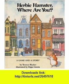 Looking out looking in interpersonal communication 9780155017283 herbie hamster where are you 9780679808381 terence blacker isbn 10 fandeluxe Image collections