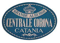 Catania - Grande Albergo Centrale Corona