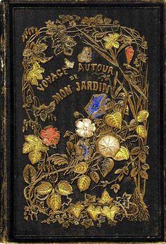 Voyage Autour de Mon Jardin...Alphonse Karr   1851