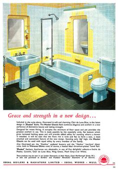 Grace and strength in a new design. 1950s bathroom interiors.   They're ripping out old bathrooms that look like this, which is a shame, because the mid-century look is still elegant and functional.