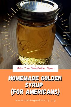 In metric and English units. Golden syrup is something I make myself and use in recipes that call for over-processed corn syrup. Homemade Golden Syrup is easy to make, keeps for a long time on the shelf, and isn't over-processed like typical American corn syrup. #treacle, #goldensyrup, #Lyle's, #bakingnaturally, #cornsyrup