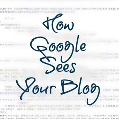How google sees your blog