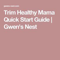 Trim Healthy Mama Quick Start Guide | Gwen's Nest