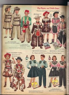 Children's Roy Rogers and Dale Evans outfits from the mid I see a couple Davy Crockett outfits too in the upper left. Vintage Western Wear, Vintage Cowgirl, Cowboy And Cowgirl, Cowboy Art, Vintage Advertisements, Vintage Ads, Vintage Ephemera, Vintage Stuff, Vintage Posters