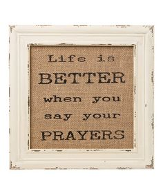 Collins 'Say Your Prayers' Burlap Framed Sign Framed Burlap, Relief Society Activities, Fun Live, Prayer For Family, Church Signs, Prayer Quotes, Say You, God Is Good, Love People