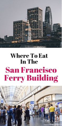 March 17 2017 san francisco ferry building food Whenever friends or family comes from outoftown I bring them straight to the Ferry Building. San Francisco Travel Guide, San Francisco Vacation, San Francisco Food, Usa Travel Guide, Travel Usa, Travel Tips, Travel Destinations, Travel Articles, Adventure Quotes