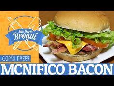 (157) COMO FAZER MCNIFICO BACON DO MCDONALDS   Ana Maria Brogui #105 - YouTube