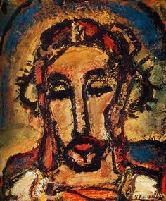 Ecce Homo, by Georges Rouault (Behold the Man...Lent thought)