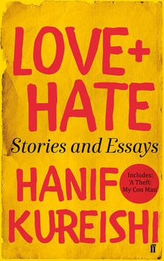Hate skews reality even more than love. In this collection of short stories and essays, readers will find Hanif Kureishi also exploring the topics that he continues to make new and make his own: growing up and growing old; betrayal and loyalty; imagination and repression; and marriage and fatherhood.