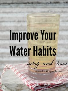 Improve Your Water Habits