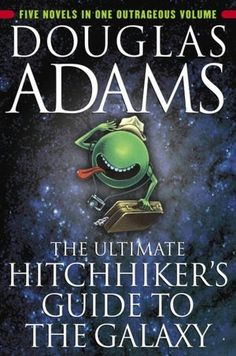 Entering Seventh Grade, Book of Choice Option: The Ultimate Hitchhiker's Guide to the Galaxy by Douglas Adams. Williston Northampton, Middle School English Department