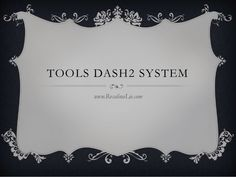 TOOLS DASH2 SYSTEM www.RosalinaLie.com