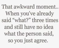 That awkward moment...yes, I have definitely done this!