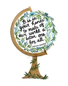 Motivational Quotes For Working Out, Positive Quotes, Positive Thoughts, Quote Prints, Art Prints, Nelson Mandela Quotes, Globe Art, Happy Earth, Learning Quotes