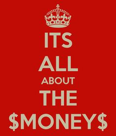 Its all about the money #homebusiness