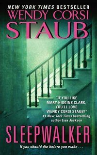 Sleepwalker by Wendi Corsi Staub Book Recommendation