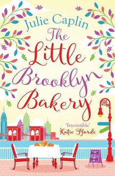 "Read ""The Little Brooklyn Bakery (Romantic Escapes, Book by Julie Caplin available from Rakuten Kobo. 'Irresistible' Sunday Times bestseller Katie Fforde Take a trip to the best little bakery in Brooklyn, where there's mor. Got Books, Books To Read, Brooklyn Bakery, Romantic Escapes, Romantic Getaways, Believe, Electronic, Best Novels, What To Read"