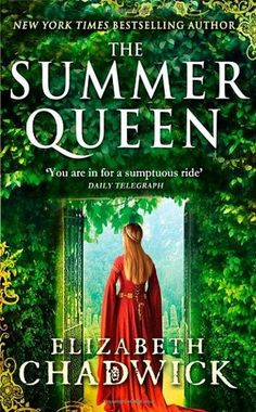 The Summer Queen/Elizabeth Chadwick http://encore.greenvillelibrary.org/iii/encore/record/C__Rb1379931