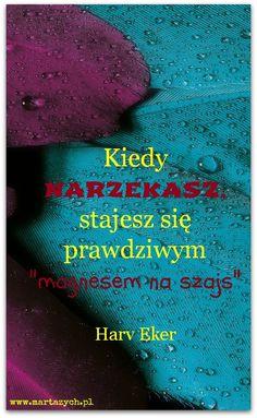 Życie wydaje Ci się bez sensu i wszystkie Twoje działania prowadzą donikąd? Może to wina Twojego życiowego podejścia i ciągłego narzekania. Kliknij w zdjęcie i czytaj dale: http://www.martazych.pl/rozwoj-osobisty/narzekanie/