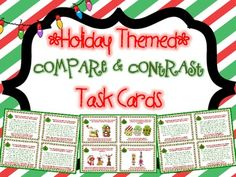 Holiday Themed Compare and Contrast Task Cards  { Winter and Christmas } 28 task cards that help students practice comparing and contrasting, all with a holiday theme! There are 16 text paragraph cards that students use to find similarities and differences, and there are 12 fun picture comparison cards.  $
