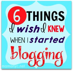 6 Things I Wish I Knew About Blogging When I Started a Blog!