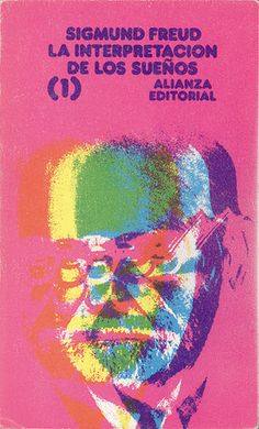 "Cover design: Daniel Gil. (Spanish edition of ""The Interpretation of Dreams: Volume 1,"" by Sigmund Freud. Alianza Editorial.)"