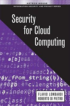 Security for Cloud Computing (Information Security and Privacy) by Flavio Lombardi. This comprehensive new resource presents a highly informative overview of cloud computing security issues. This book focuses on relevant approaches aimed at monitoring and protecting computation and data hosted on heterogeneous computing.  http://search.lib.uiowa.edu/01IOWA:default_scope:01IOWA_ALMA21421807820002771