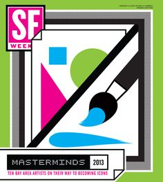 I am quite proud to announce that I have been nominated as a finalist for the immodestly named SF Weekly Masterminds 2013: Ten Future Bay Area Art Icons. Masterminds 2013: Ten Future Bay Area Art Icons - SF Weekly