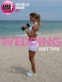 Wedding Diet Plan To Lose Weight for the #wedding day.  Tips for #wedding #diet.