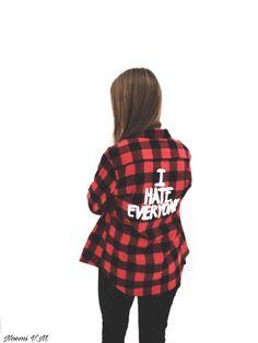 Shirt: #I hate everyone