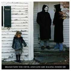 """Brand New: """"The Devil and God Are Raging Inside Me"""" (2006) - angry start-stop rock taken to the extreme."""