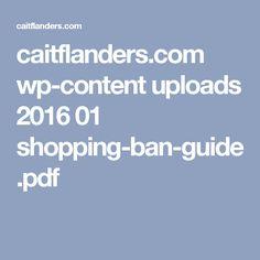 caitflanders.com wp-content uploads 2016 01 shopping-ban-guide.pdf