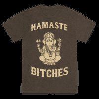 Namaste Bitches, radiate peace and tranquility in this Ganesha Namaste Bitches shirt.