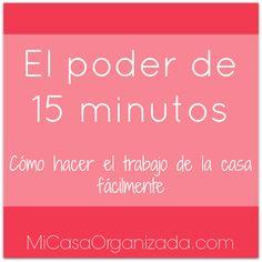 El Poder De 15 Minutos - Cómo Hacer El Trabajo De La Casa Fácilmente  #trabajodomestico #limpieza #hogar                                                                                                                                                                                 Más