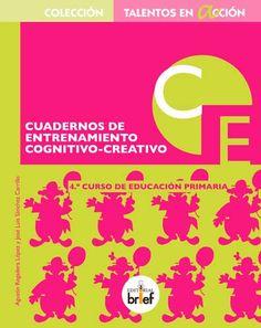 Cuaderno de entrenamiento cognitivo-creativo (4.º de Primaria)